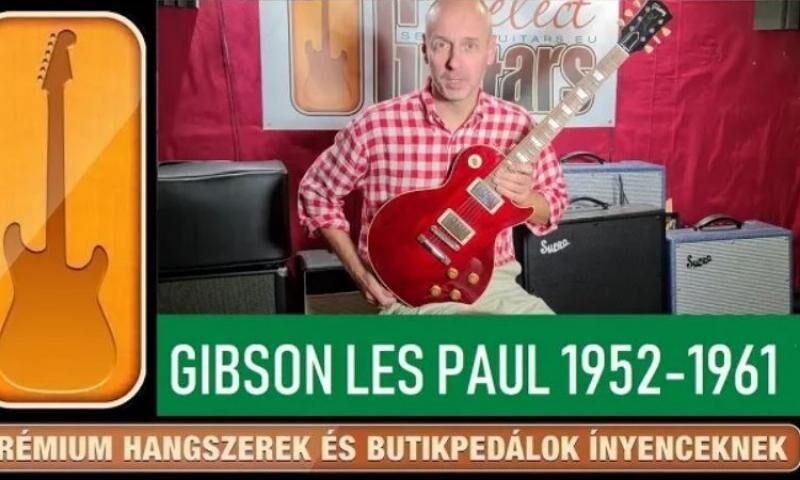 SelectGuitars 2020 - Gibson Les Paul 1952-1961